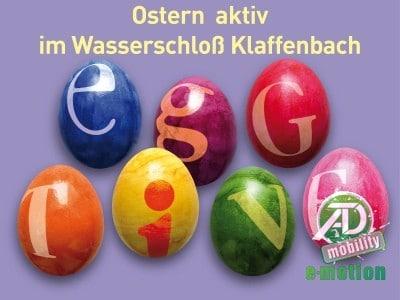 Ostern aktiv im Wasserschloss Klaffenbach
